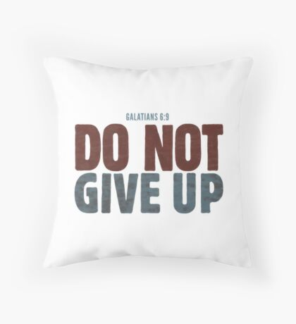 Do not give up Floor Pillow