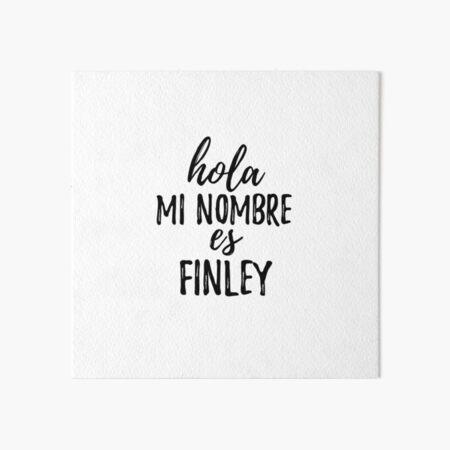 Hola Mi Nombre Es Finley Funny Spanish Gift Galeriedruck