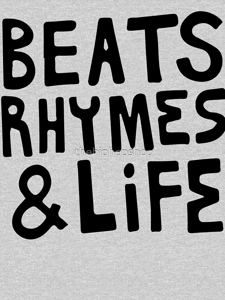 Beats, Rhymes & Life by thehiphopshop