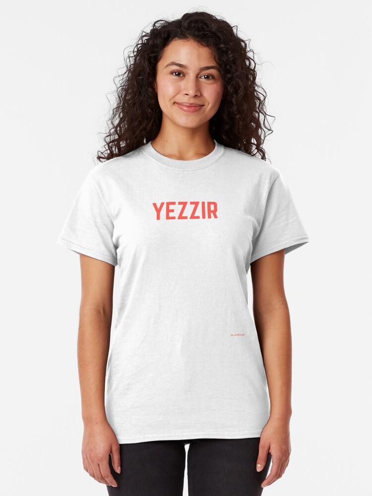 Alternate view of yezzir Classic T-Shirt