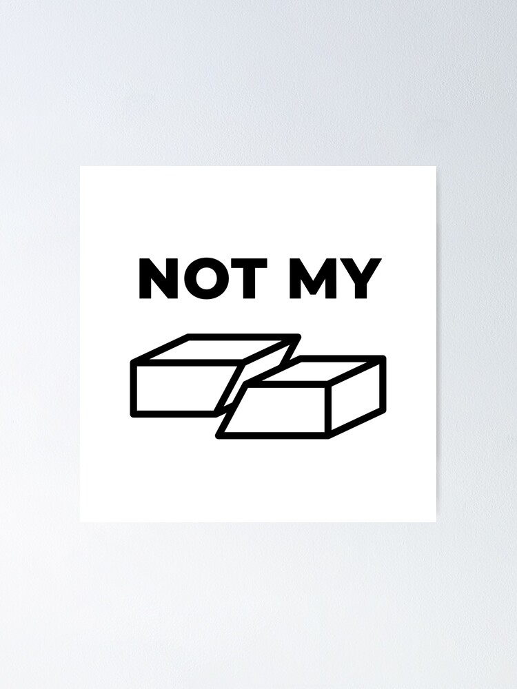 Alternate view of Not My Fault (Inverted) Poster