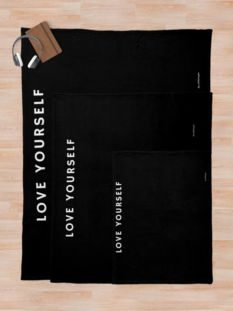 Alternate view of LOVE YOURSELF #1 Throw Blanket