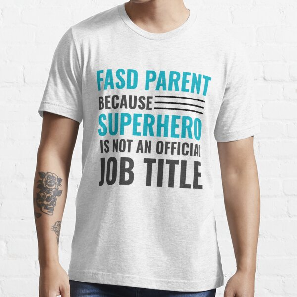 Not all superhero's wear capes.  Essential T-Shirt