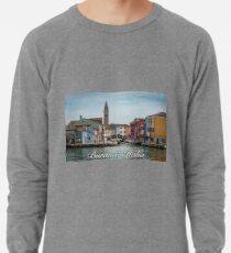 A View Along a Canal in Burano, Italy Lightweight Sweatshirt