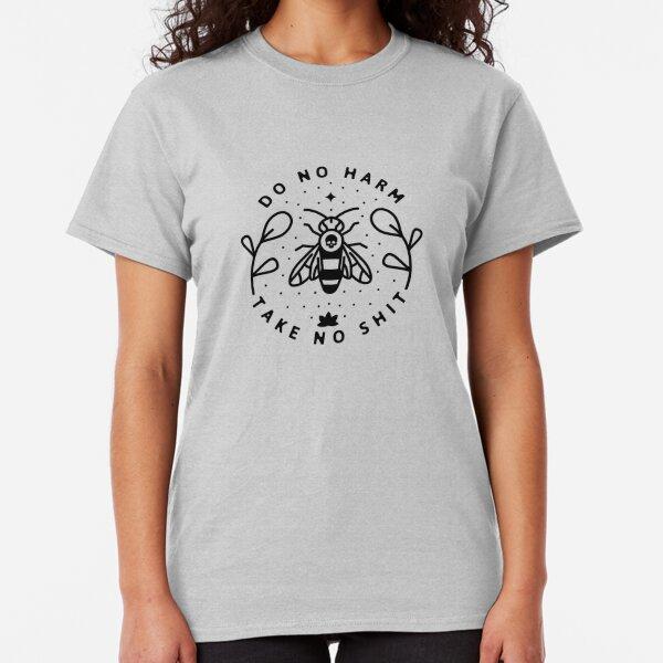 Do No Harm Classic T-Shirt