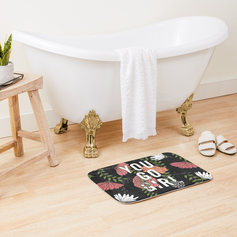 You Go Girl with Florals Bath Mat