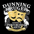 Dunning Kruger School of Performing Arts by Chris Jackson