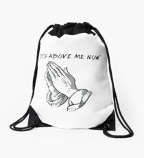 """it's above me now"" Drawstring Bag"