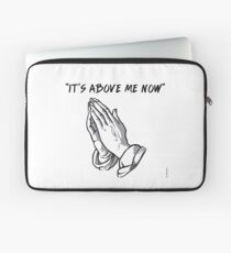 """it's above me now"" Laptop Sleeve"