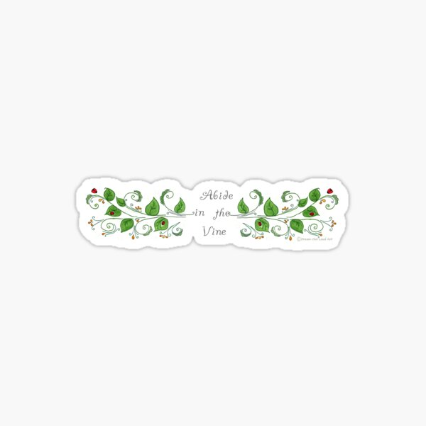 Abide In The Vine Bible Scripture Sticker