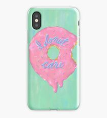 I Donut Care iPhone Case/Skin