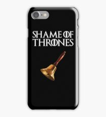 Shame of Thrones 2.0 iPhone Case/Skin