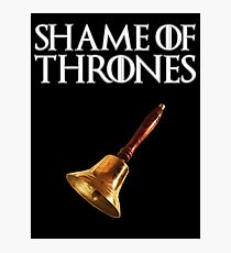 Shame of Thrones 2.0 Photographic Print