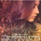 20. Kryptonite by Naomi King