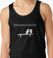 Attempted Murder (White design) Tank Top