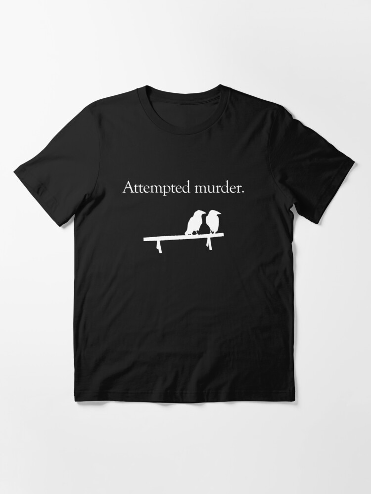 Alternate view of Attempted Murder (White design) Essential T-Shirt