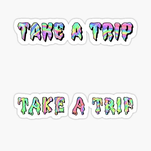 take a trip dual pack Sticker