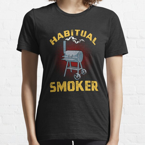 BBQ Habitual Smoker Funny Grilling design Essential T-Shirt