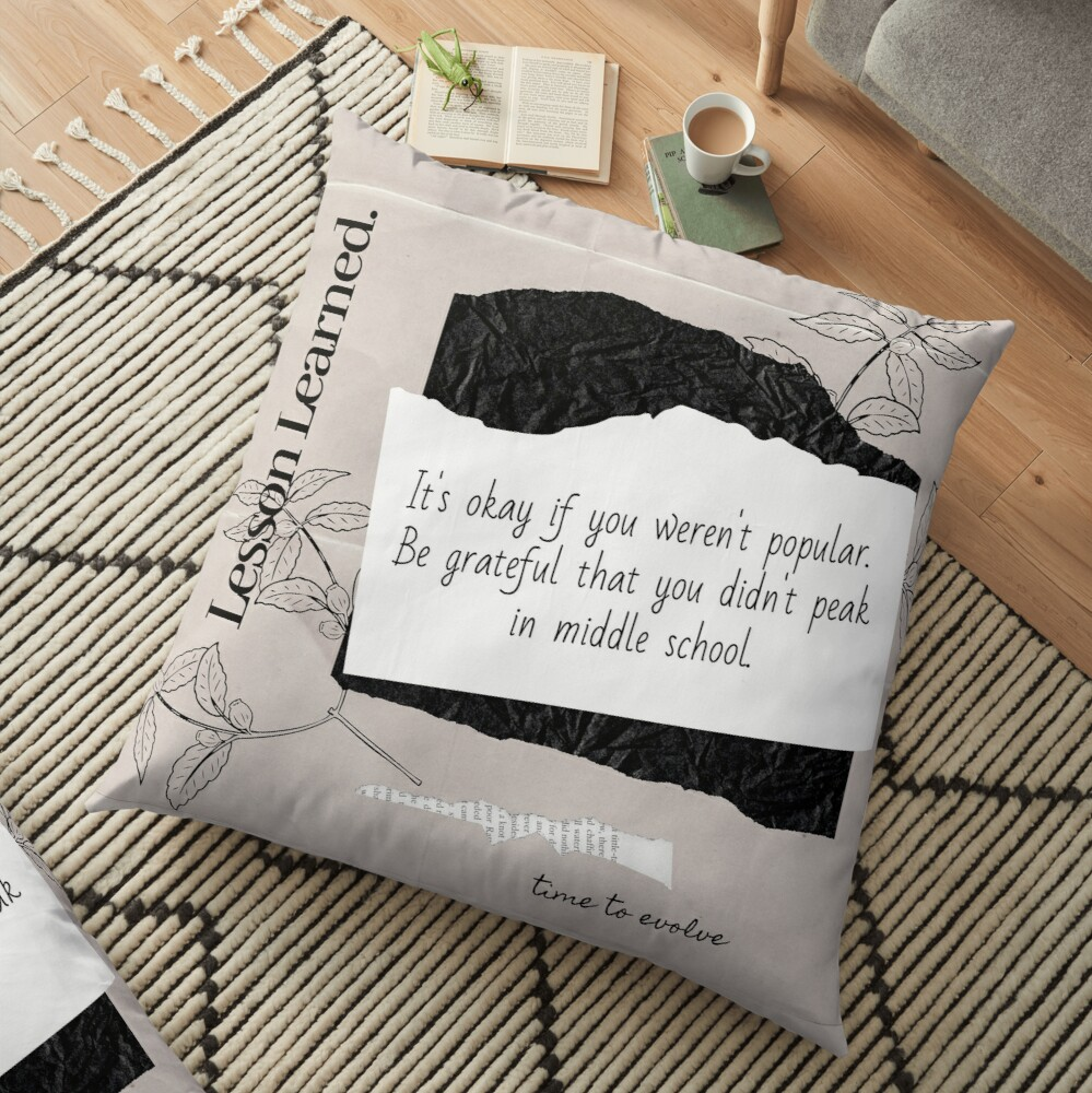 Popular in Middle School | Lesson Learned Floor Pillow