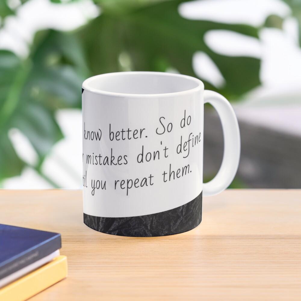 Do better   Lesson Learned Mug