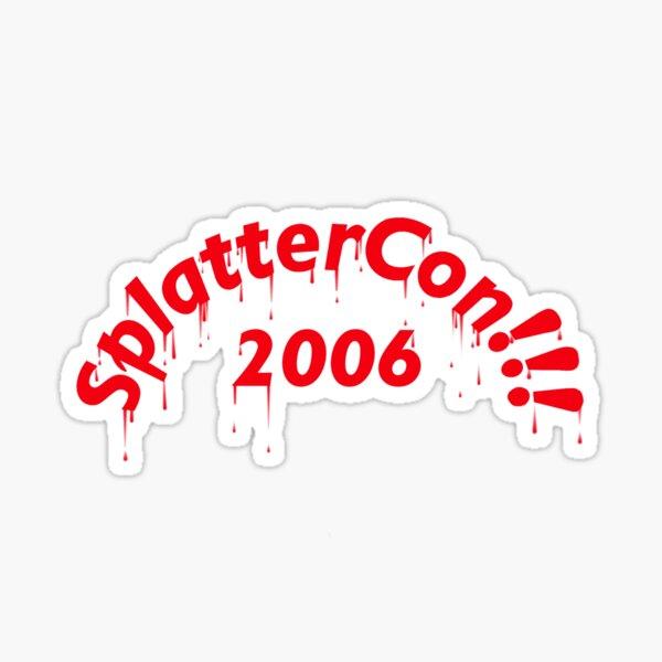 SplatterCon!!! Sticker