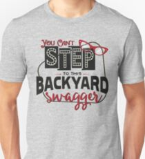 Miranda Inspired - You Can't Step to this Backyard Swagger - Little Red Wagon - Country Song Lyric Unisex T-Shirt