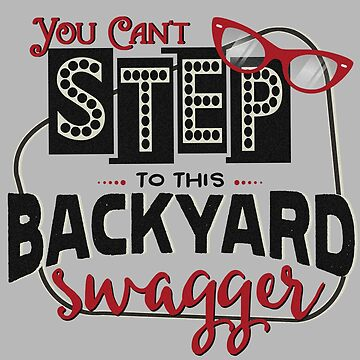 Miranda Inspired - You Can't Step to this Backyard Swagger - Little Red Wagon - Country Song Lyric by traciv