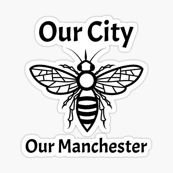 Our City, Our Manchester Bee Sticker