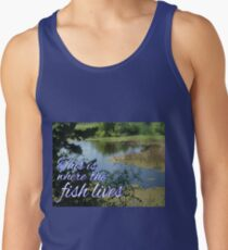 This is Where the Fish Lives Tank Top