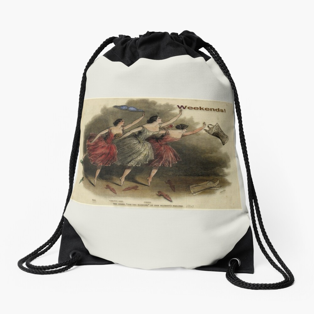 Weekends Ballerina Style - Ballet Dancers In A Beautiful Art Print Ready For The Weekend! Drawstring Bag