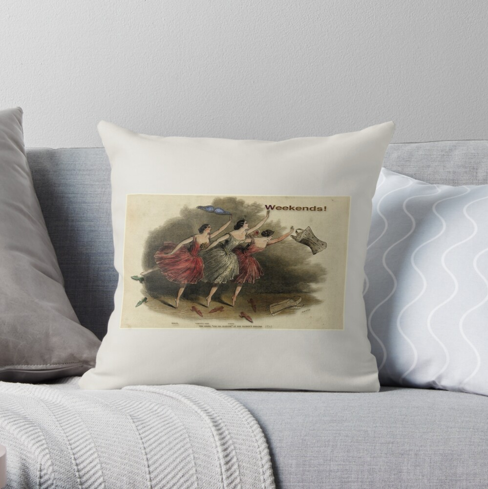 Weekends Ballerina Style - Ballet Dancers In A Beautiful Art Print Ready For The Weekend! Throw Pillow