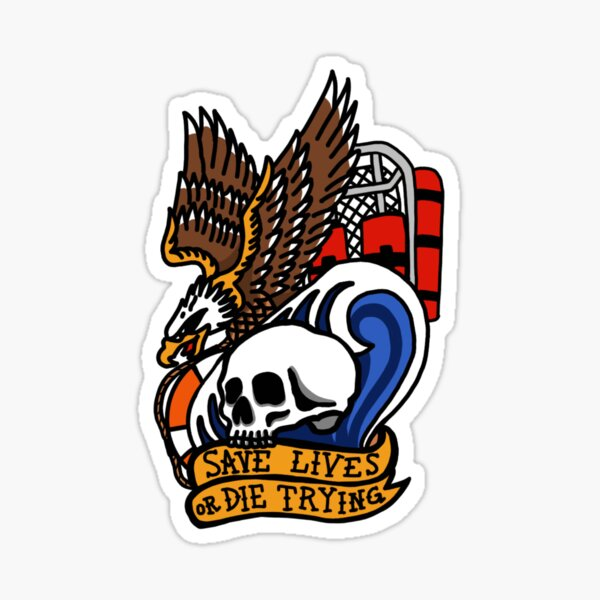 Save Lives or Die Trying Sticker