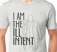 """I Am the Ill Intent"" Unisex T-Shirt"