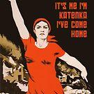 «Heathcliffski, soy yo, soy Katenka, he regresado a casa póster de propaganda rusa clásica» de monsterplanet