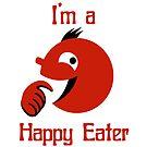 I'm a Happy Eater by JMbiscuitmoney