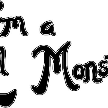 I'm a Lil Monster by onitees