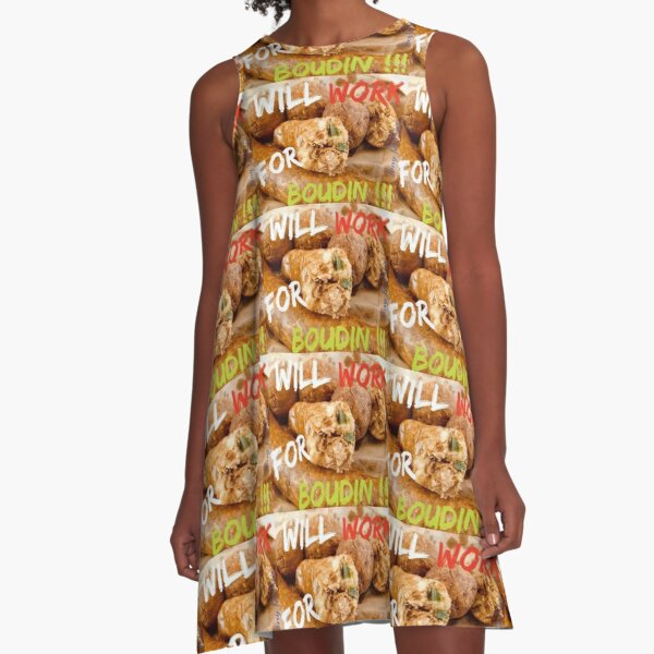 Will Work for Boudin  A-Line Dress
