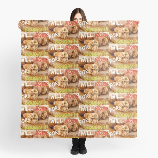 Will Work for Boudin  Scarf