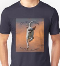Chihuahua to the Rescue Tee Unisex T-Shirt