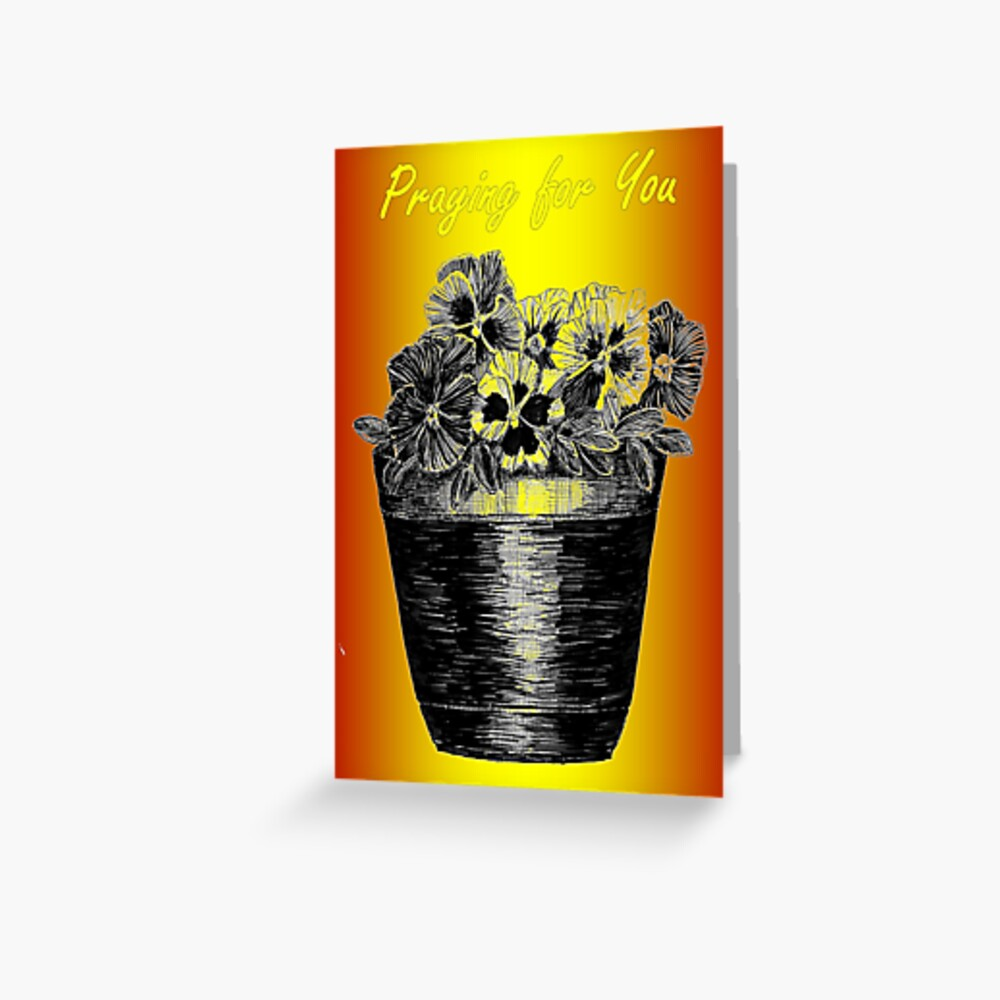 Pansies in a Pot - Praying for You Card  Greeting Card