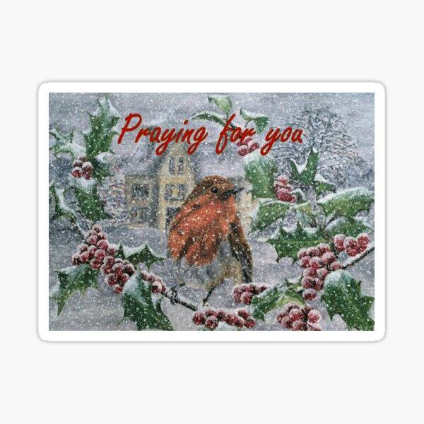 Very Snowy Robin - Praying for You Card  Sticker