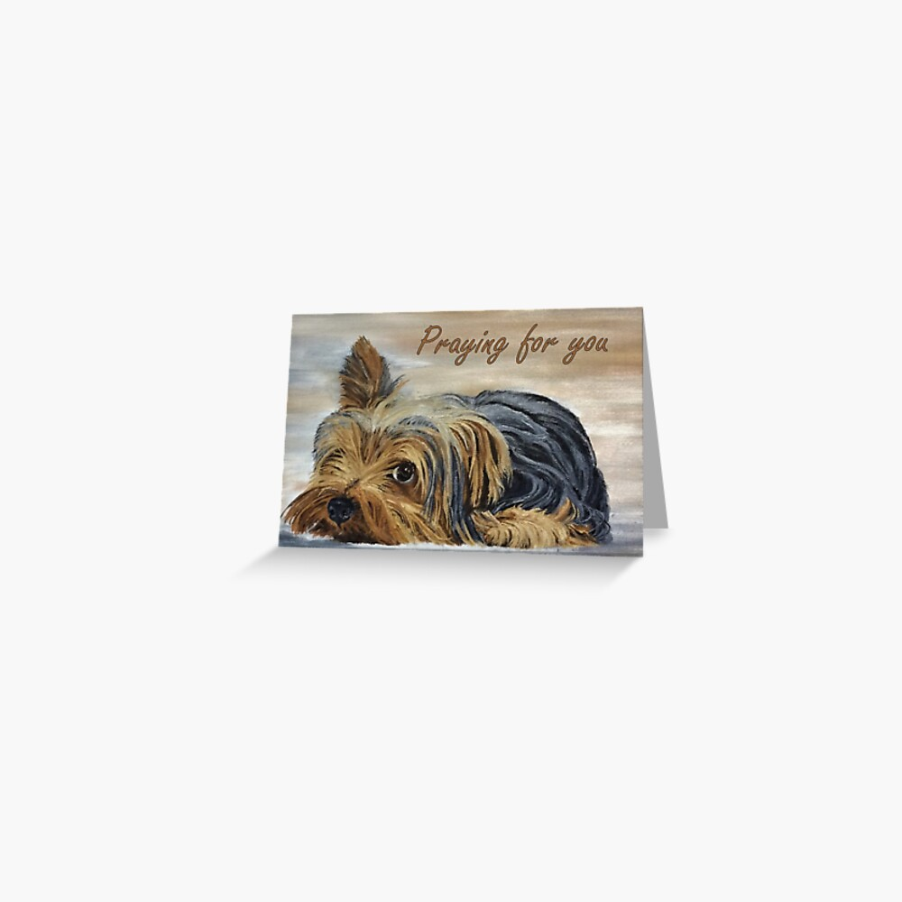 Yorkshire Terrier Appeal - Praying for You Card Greeting Card