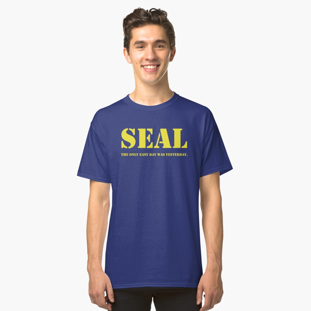 Navy Seal quote Classic T-Shirt
