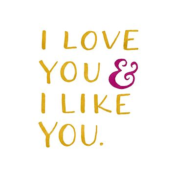 I love you & I like you -- Yellow by arguellm