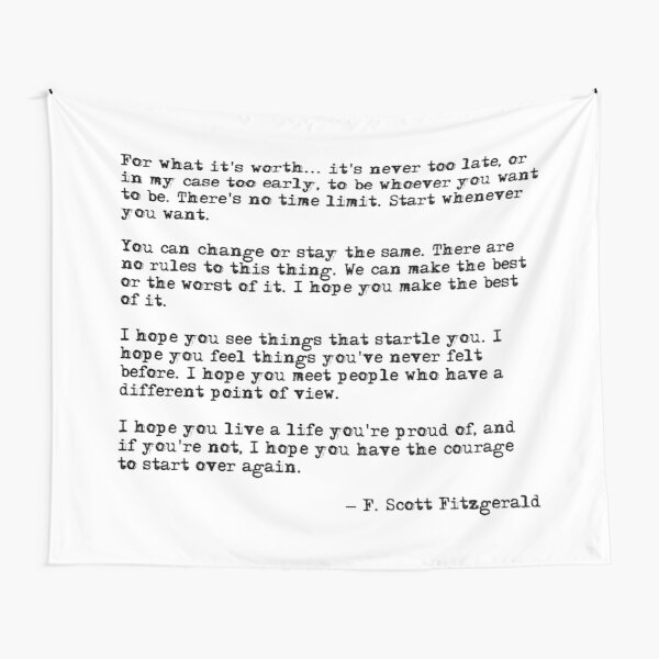 For what it's worth - F Scott Fitzgerald quote Tapestry
