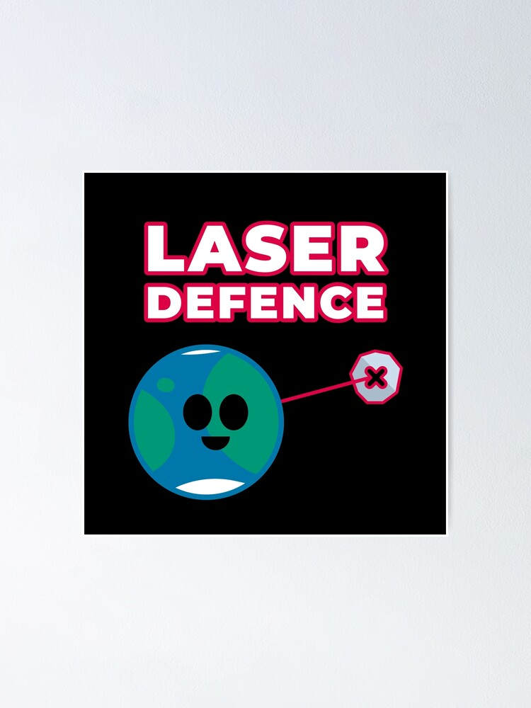 Alternate view of Space Laser Defence Near Earth Asteroids Yarkovsky Effect Poster