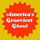 America's Groviest Ghoul by HereticTees