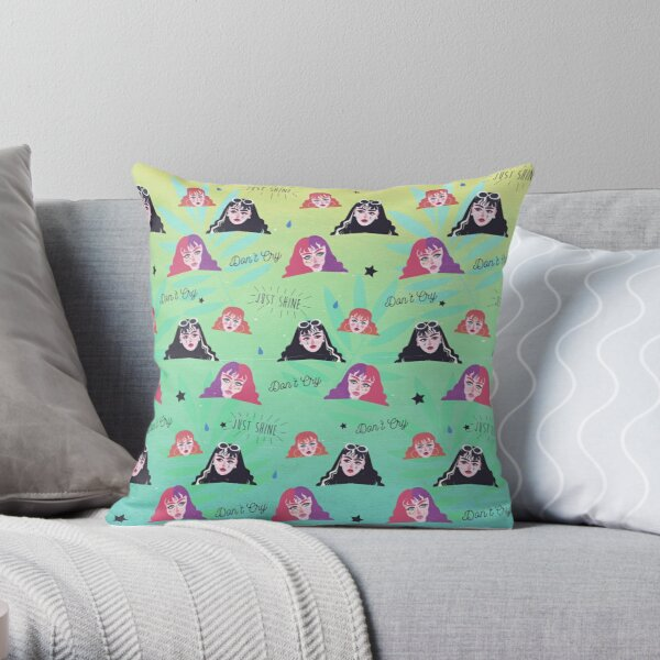 Don't Cry, Just Shine! Throw Pillow