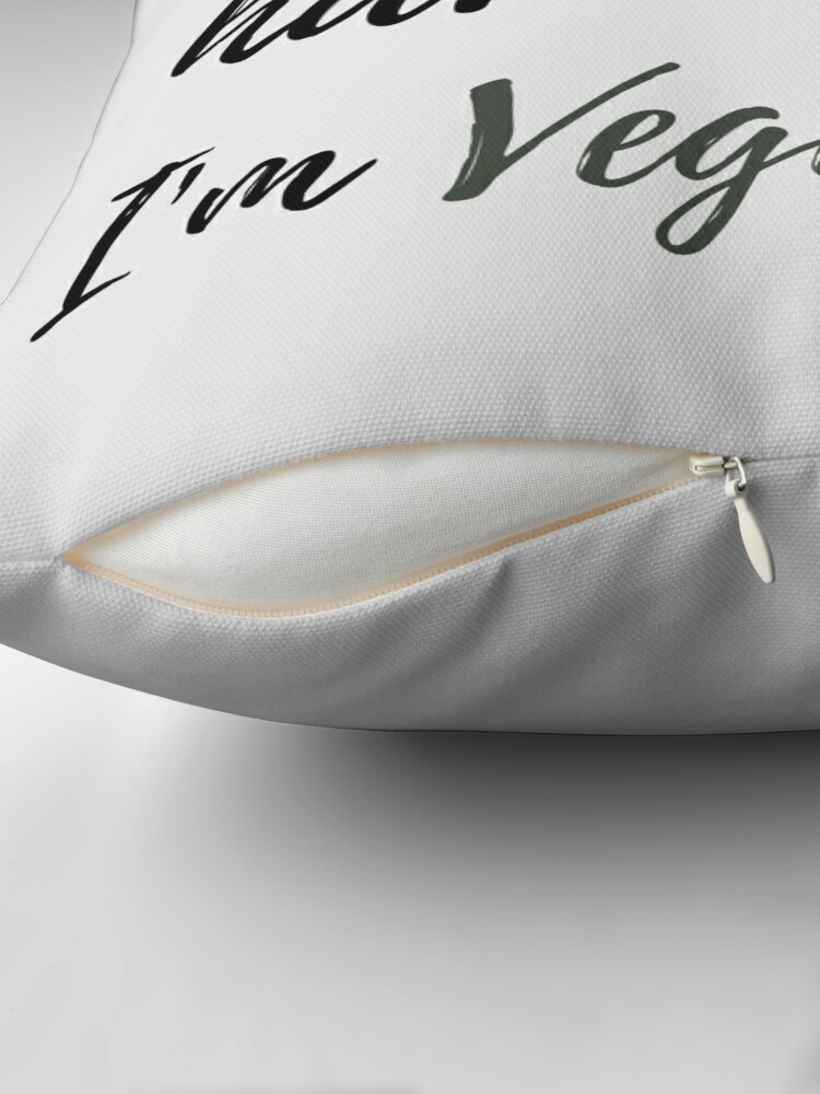 Alternate view of I Don't Have Beef, I'm Vegetarian Throw Pillow
