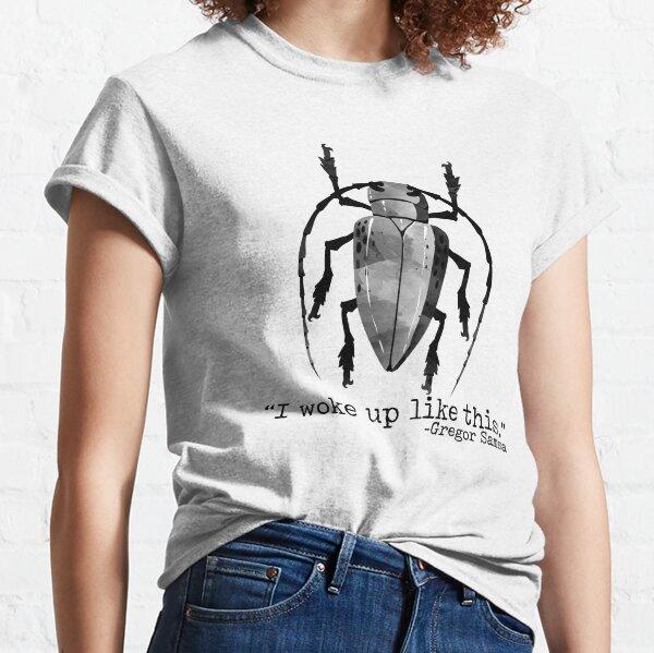 Funny Kafka Metamorphosis Gregor Bug Woke Up Like This Classic T-Shirt